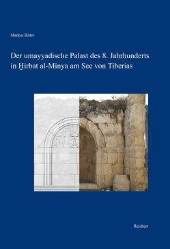 Der umayyadische Palast des 8. Jahrhunderts in Hirbat al-Minya am See von Tiberias von RITTER ,  MARKUS