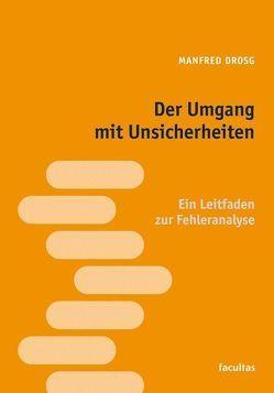 Der Umgang mit Unsicherheiten von Drosg,  Manfred