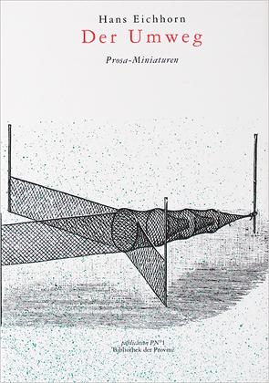 Der Umweg von Eichhorn,  Hans, Pils,  Richard