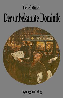 Der unbekannte Hans Dominik von Münch,  Detlef