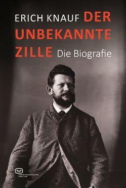 Der unbekannte Zille von Eckert,  Wolfgang, Karstens,  Pay Matthis, Knauf,  Erich