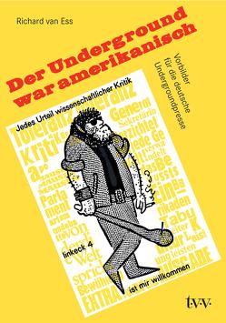 Der Underground war amerikanisch von van Ess,  Richard