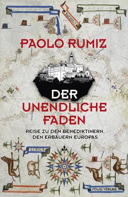 Der unendliche Faden von Fleischanderl,  Karin, Rumiz,  Paolo