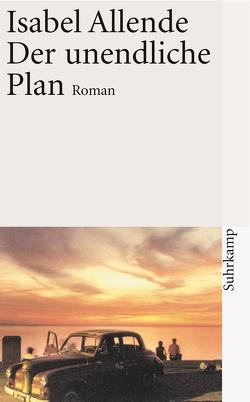 Der unendliche Plan von Allende,  Isabel, Kolanoske,  Lieselotte