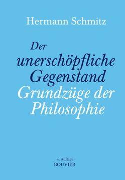 Der unerschöpfliche Gegenstand von Schmitz,  Hermann