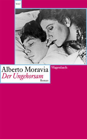 Der Ungehorsam von Moravia,  Alberto, Winiewicz,  Lidia