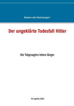 Der ungeklärte Todesfall Hitler von Mühlhäuser,  Alfred H