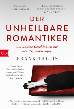 Der unheilbare Romantiker von Dedekind,  Henning, Tallis,  Frank