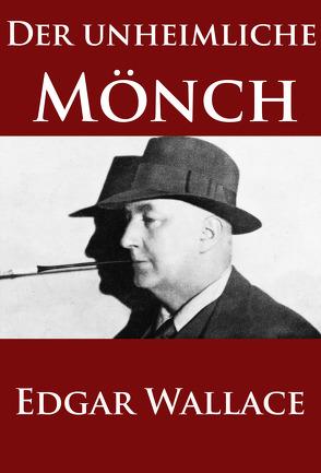 Der unheimliche Mönch von Wallace,  Edgar