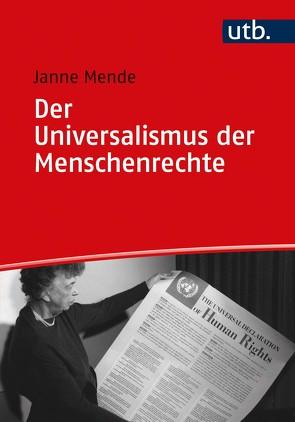 Der Universalismus der Menschenrechte von Mende,  Janne