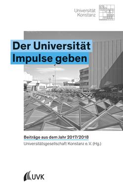 Der Universität Impulse geben von Universitätsgesellschaft Konstanz