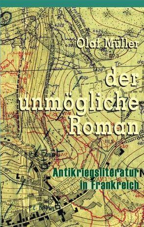 Der unmögliche Roman von Müller,  Olaf