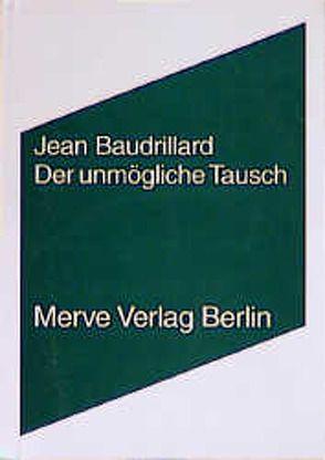 Der unmögliche Tausch von Baudrillard,  Jean, Sedlaczek,  Markus