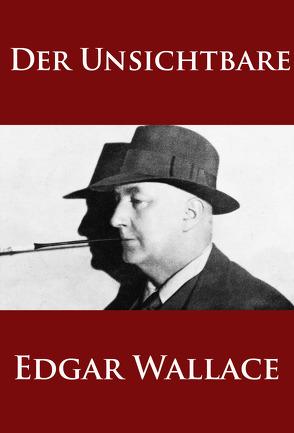 Der Unsichtbare von Wallace,  Edgar
