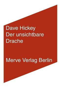 Der unsichtbare Drache von Hickey,  Dave, Lamberty,  Tom, Voullié,  Ronald