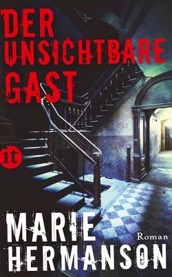 Der unsichtbare Gast von Elsässer,  Regine, Hermanson,  Marie