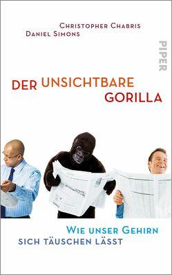 Der unsichtbare Gorilla von Chabris,  Christopher, Mallett,  Dagmar, Simons,  Daniel