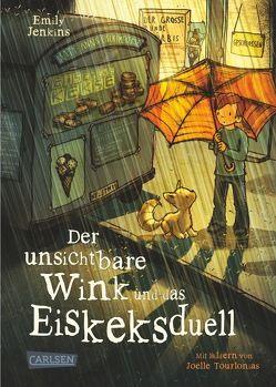 Der unsichtbare Wink 3: Der unsichtbare Wink und das Eiskeksduell von Haefs,  Gabriele, Jenkins,  Emily, Tourlonais,  Joëlle