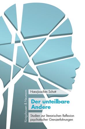 Der unteilbare Andere von Schott,  Hans-Jürgen