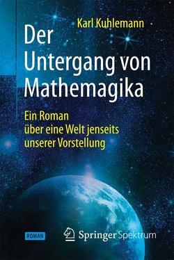 Der Untergang von Mathemagika von Kuhlemann,  Karl