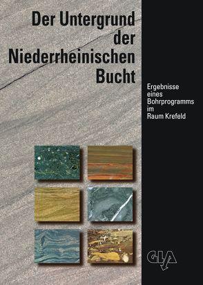 Der Untergrund der Niederrheinischen Bucht von Birenheide,  Rudolf, Bless,  Martin J, Brauckmann,  Carsten
