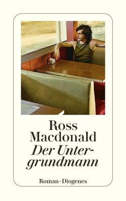 Der Untergrundmann von Macdonald,  Ross, Singelmann,  Karsten