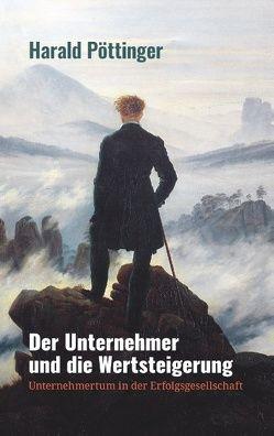 Der Unternehmer und die Wertsteigerung von Clementia Beteiligungsverwaltungs GmbH, Pöttinger,  Harald
