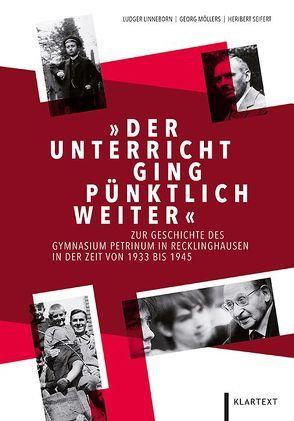 """""""Der Unterricht ging pünktlich weiter"""" von Linneborn,  Ludger, Möllers,  Georg, Seifert,  Heribert"""