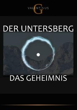 Der Untersberg von Valentinus,  G