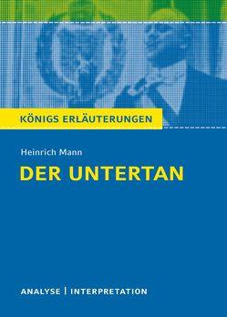 Der Untertan von Heinrich Mann. von Mann,  Heinrich, Schlewitt,  Jörg