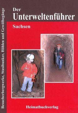 Der Unterweltenführer, Sachsen von Bellmann,  Michael, Lämmel,  Sascha