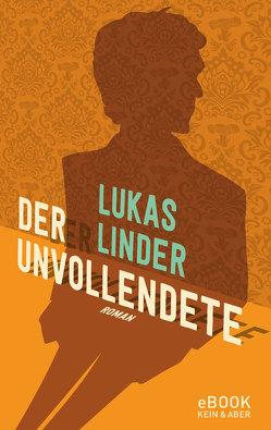 Der Unvollendete von Linder,  Lukas