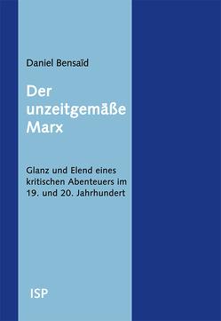 Der unzeitgemäße Marx von Bensaid,  Daniel, Müller,  Elfriede