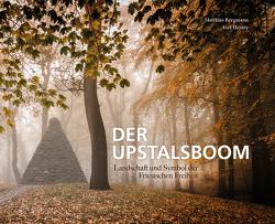 Der Upstalsboom von Bergmann,  Matthias, Heinze,  Axel