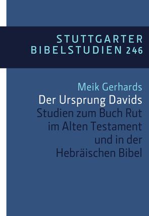 Der Ursprung Davids – E-Book von Gerhards,  Meik