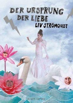 Der Ursprung der Liebe von Strömquist,  Liv