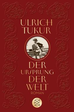 Der Ursprung der Welt von Tukur,  Ulrich