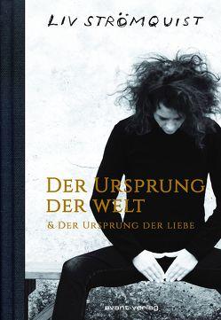 Der Ursprung der Welt & Der Ursprung der Liebe von Strömquist,  Liv