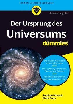 Der Ursprung des Universums für Dummies von Duerbeck,  Hilmar, Pincock,  Stephen