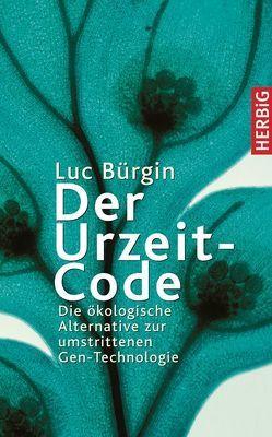 Der Urzeit-Code von Bürgin,  Luc