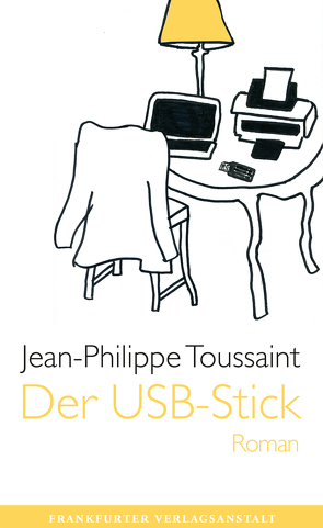 Der USB-Stick von Toussaint,  Jean-Philippe, Unseld,  Joachim