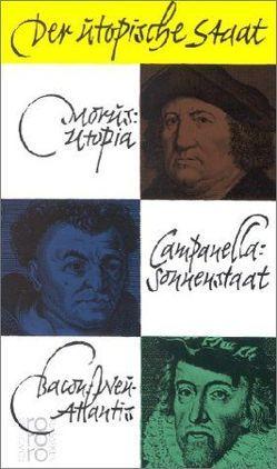Der utopische Staat von Bacon,  Francis, Campanella,  Tommaso, Heinisch,  Klaus J., Morus,  Thomas