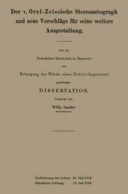 Der v. Orel-Zeissische Stereoautograph und neue Vorschläge für seine weitere Ausgestaltung von Sander,  Willy