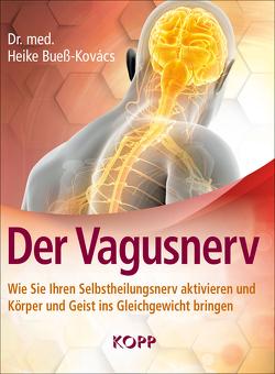 Der Vagusnerv von Bueß-Kovács,  Heike