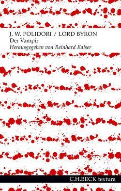 Der Vampir von Byron,  George Gordon Lord, Kaiser,  Reinhard, Polidori,  John William