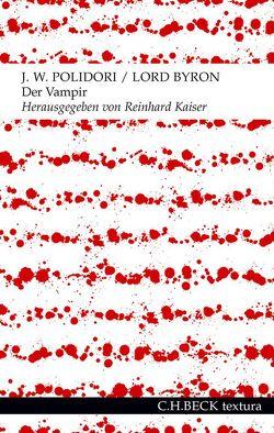 Der Vampir von Byron,  George Gordon, Kaiser,  Reinhard, Polidori,  John William