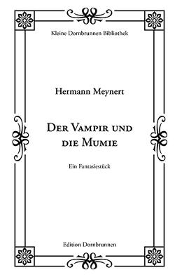 Der Vampir und die Mumie von Meynert,  Hermann, Schulz,  Sven-R.