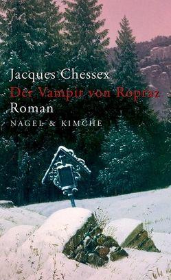 Der Vampir von Ropraz von Chessex,  Jacques, Edl,  Elisabeth