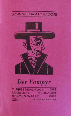 Der Vampyr von Pechmnann,  Alexander, Polidori,  John William, Wagenbreth,  Henning