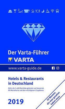 Der Varta-Führer 2019 – Hotels und Restaurants in Deutschland